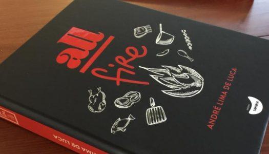 ALL Fire – chef André Lima de Luca  lança seu primeiro livro.